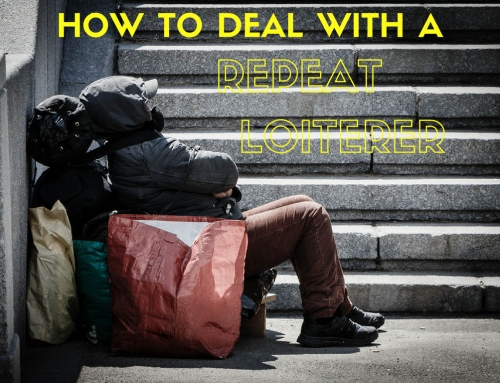 How to Deal With a Repeat Loiterer